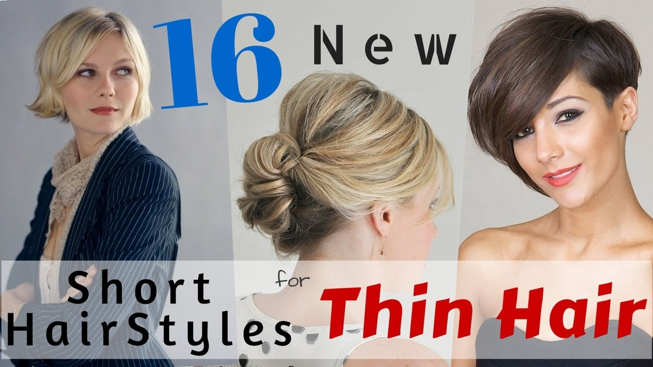 16 Short Hairstyles For Thin Hair 2015 - Youtube with regard to Haircut For Thin Hair Youtube