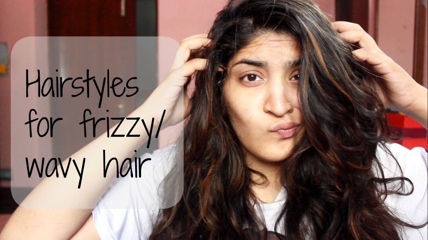 Heatless And Easy Hairstyles For Frizzy Or Wavy Hair - Youtube pertaining to Haircut For Frizzy Hair Female