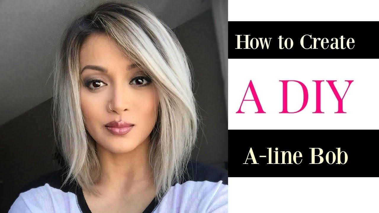 How To Create A Diy A-Line Bob Cut - Youtube inside Diy Haircut For Oval Face